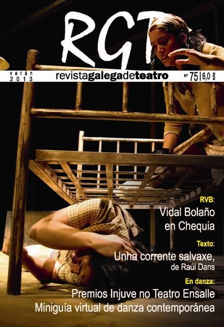 Inclúe o texto co que Raúl Dans gañou o prestixio Premi Born de Teatro