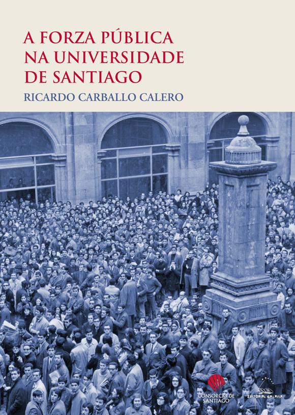 O Consorcio de Santiago e Galaxia publican esta obra temperá de Carballo Calero