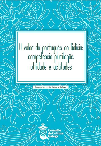 O Consello da Cultura publica o informe <i>O valor do portugués en Galicia</i> no Día Internacional da Lingua Portuguesa