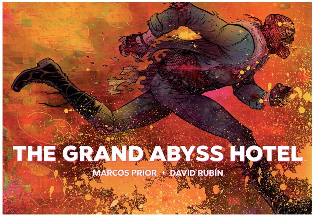 David Rubín leva o seu <i>Gran Hotel Abismo</i> a Estados Unidos