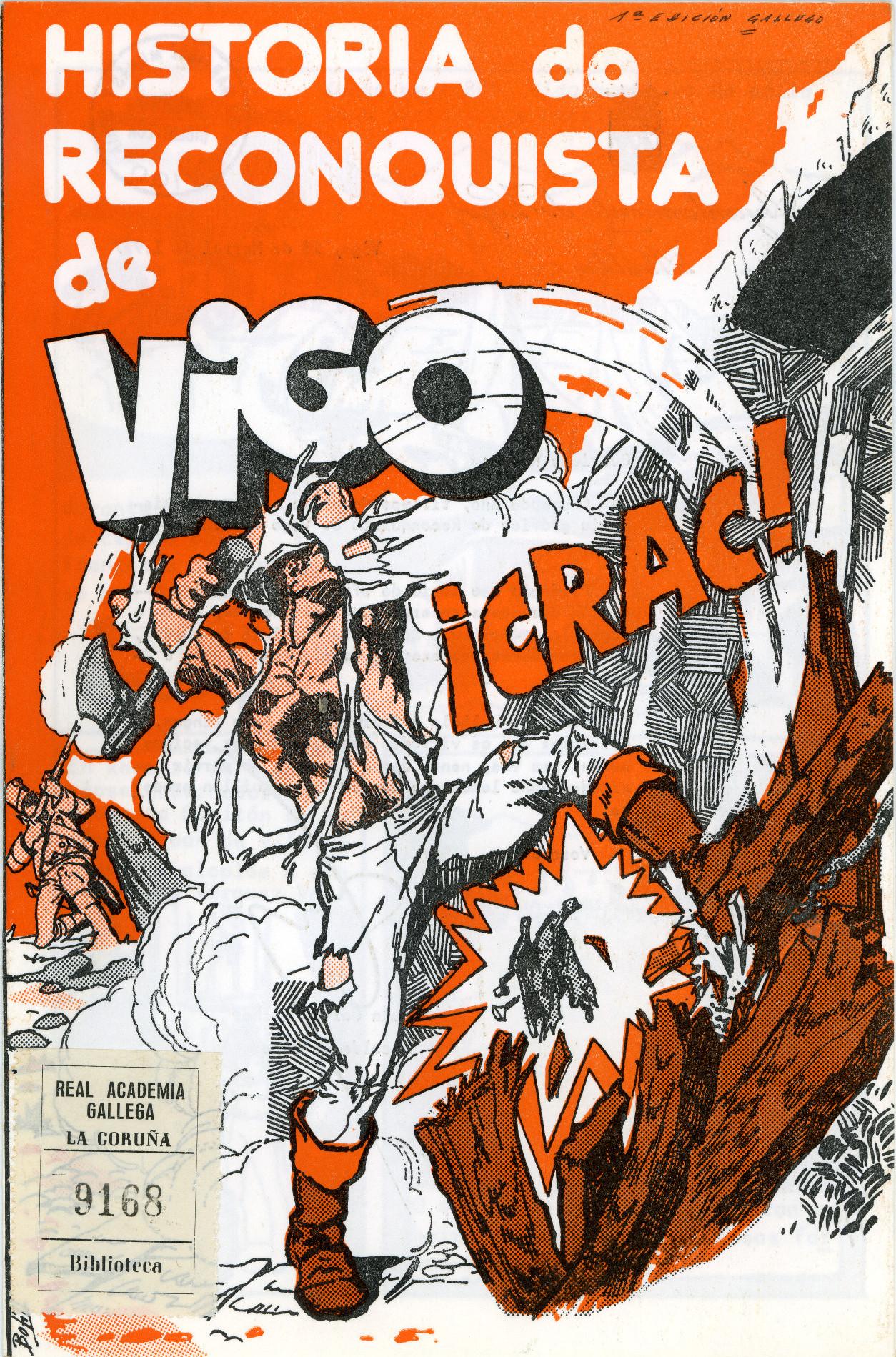 <i>Historia da Reconquista de Vigo</i>