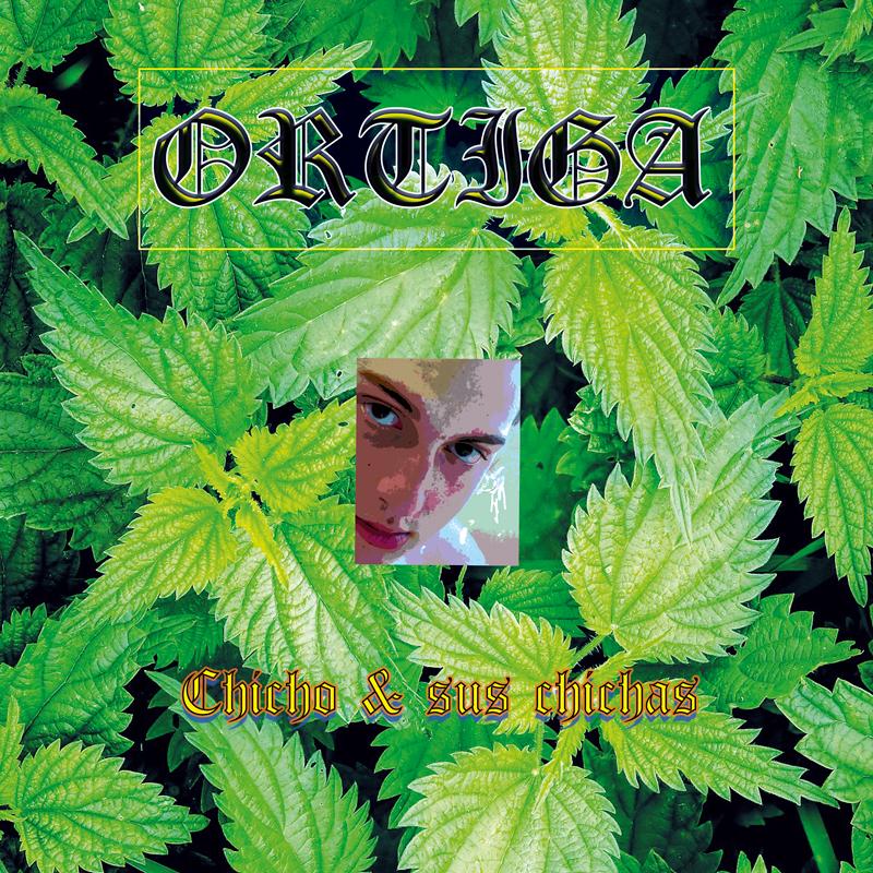 Ortiga presenta o seu primeiro disco 'Chicho & sus chichas'