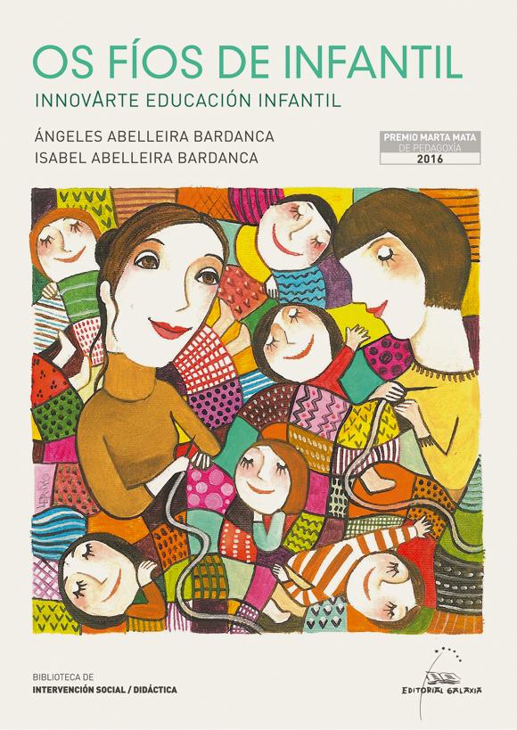 Ángeles e Isabel Abelleira recollen na obra a súa experiencia no blog <i>Innovarte</i>