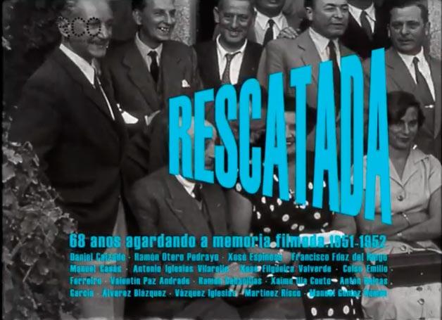 O documental 'RESCATADA' recolle gravacións de 1951-52 restauradas por Atlantis Multimedia