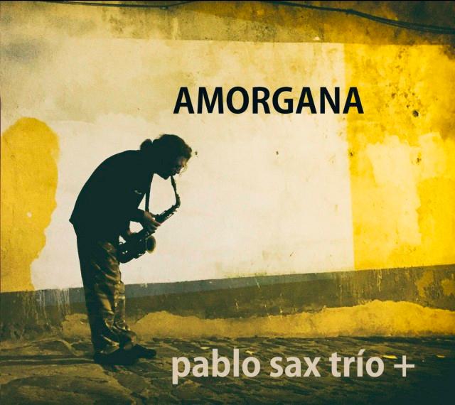 Primeiro disco de Pablo Sax Trío, 'Amorgana'