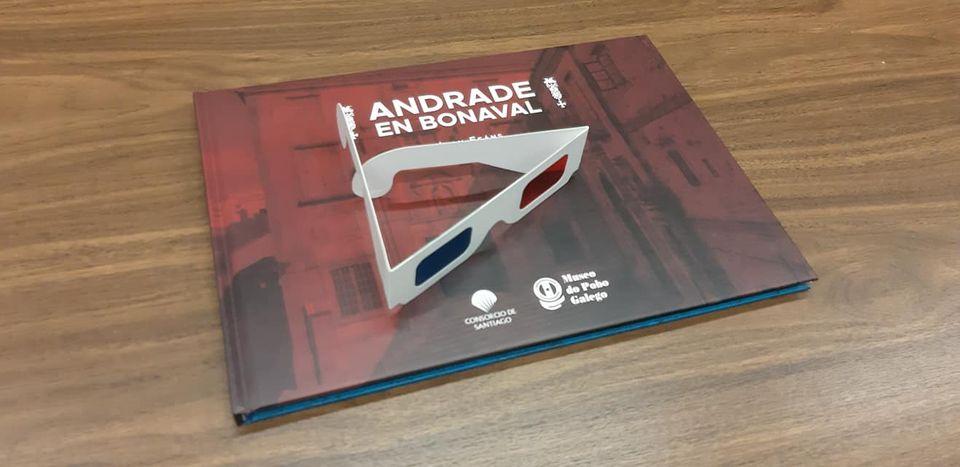 O libro <i>Andrade en Bonaval</i> recolle as obras do arquitecto en 3D