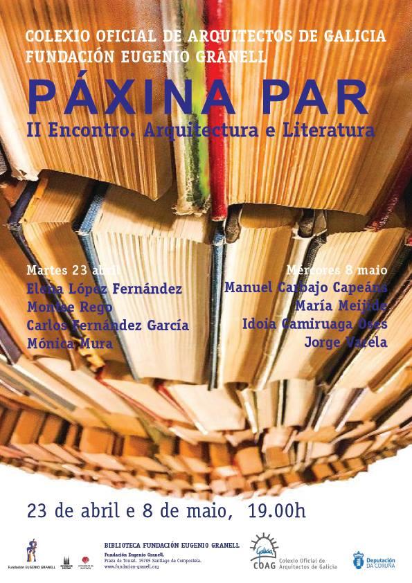 Os II Encontros Arquitectura e Literatura reúnen a arquitectos e artistas plásticos ao redor da lectura
