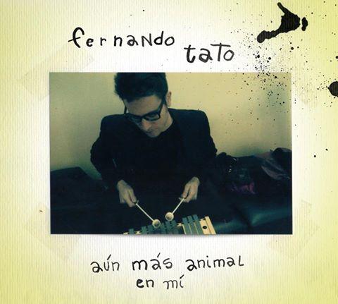 Fernando Tato presenta <i>Aún más animal en mi</i>