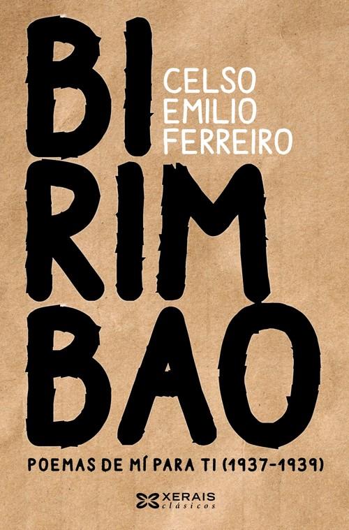 <i>Birimbao. Poemas de mí para tí (1937-1939)</i> chega ás librarías este mes de xaneiro