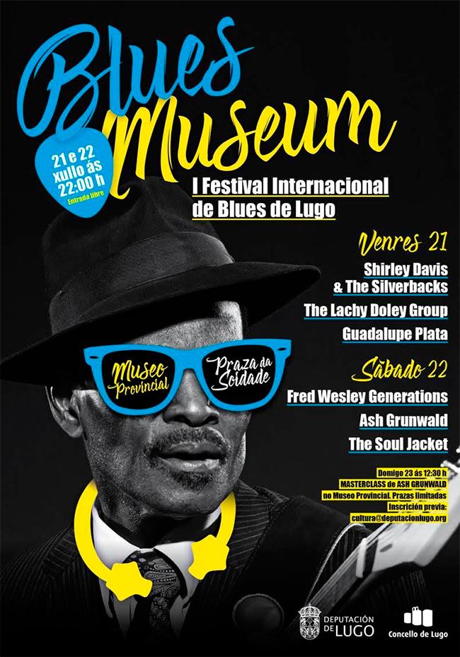 Blues Museum . I� Festival Internacional de Blues de Lugo