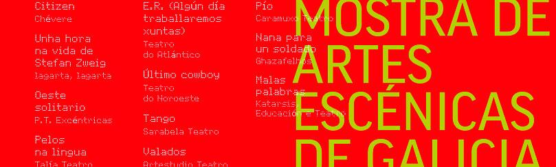 A Mostra das Artes Escénicas vólcase hoxe con espectáculos completos
