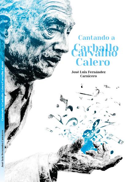 José Luís Fernández Carnicero asina as adaptacións de poemas do homenaxeado no Día das Letras de 2020