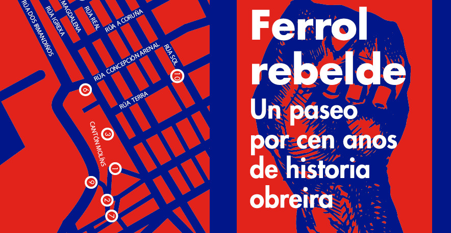 Diferentes iniciativas reivindican o pasado dos movementos populares da comarca ferrolá