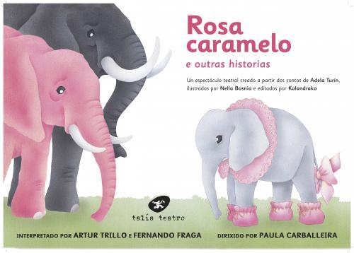 Talía Teatro desmonta os roles de xénero en <i>Rosa Caramelo</i>