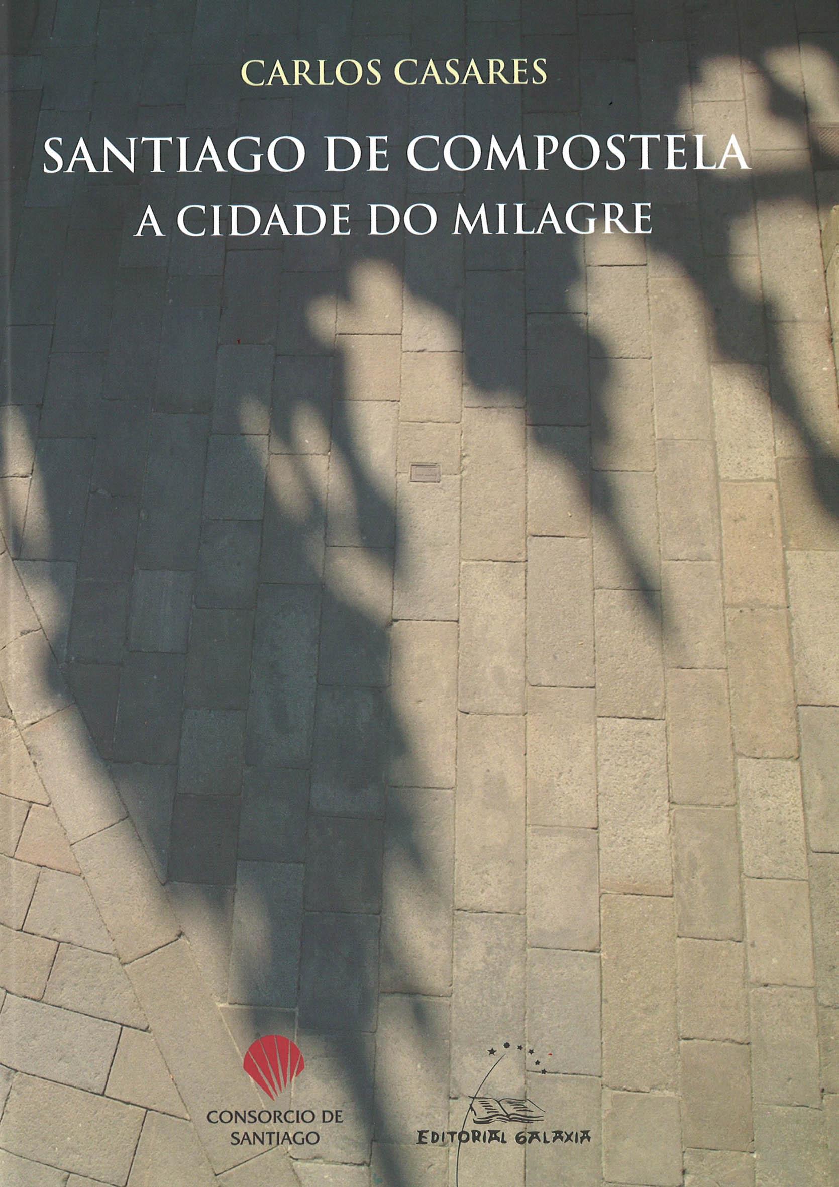 <i>Santiago de Compostela. A cidade do milagre</i> preséntase hoxe na capital galega