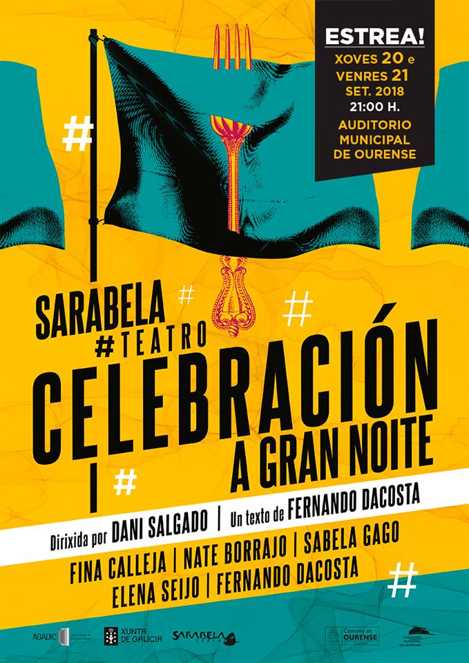 Sarabela estrea en Ourense 'Celebración. A gran noite'