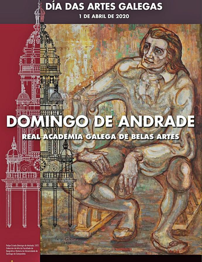 O Día das Artes dedicado a Domingo de Andrade amplíase a 2021