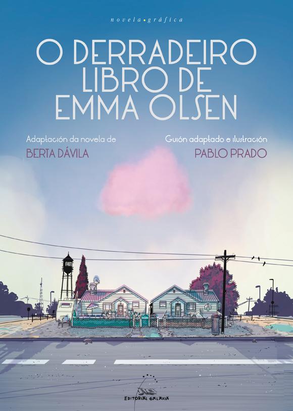 Chegan ás librarías <i>A proba de auga</i> e <i>O derradeiro libro de Emma Olsen</i>
