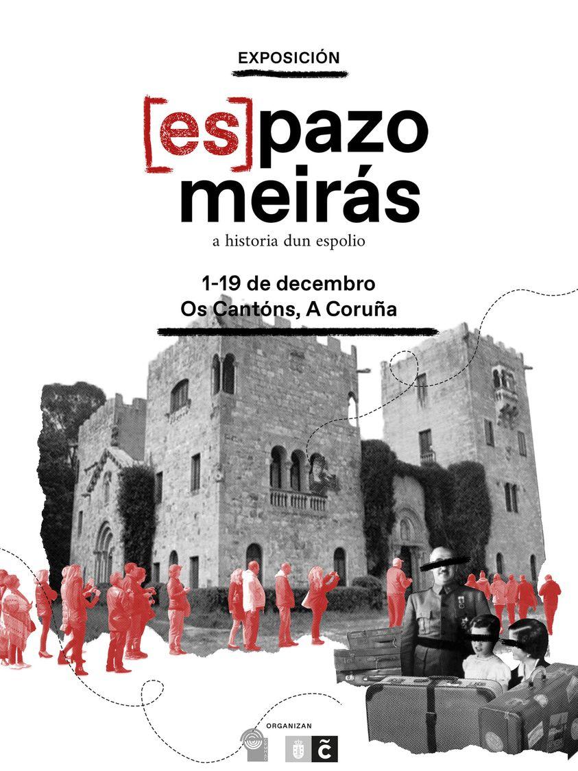 A exposición <i>[Es] Pazo Meirás</i> amosa a historia deste monumento e da súa recuperación