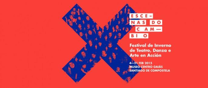 O festival <i>Escenas do Cambio</i> nace con vontade de transformar o teatro contemporáneo galego