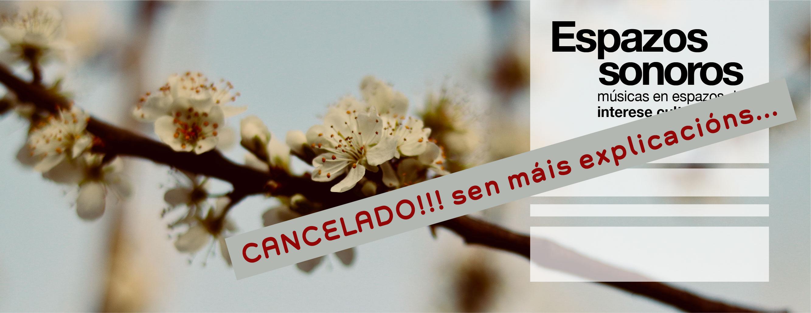 A organización de Espazos Sonoros anuncia a cancelación do festival