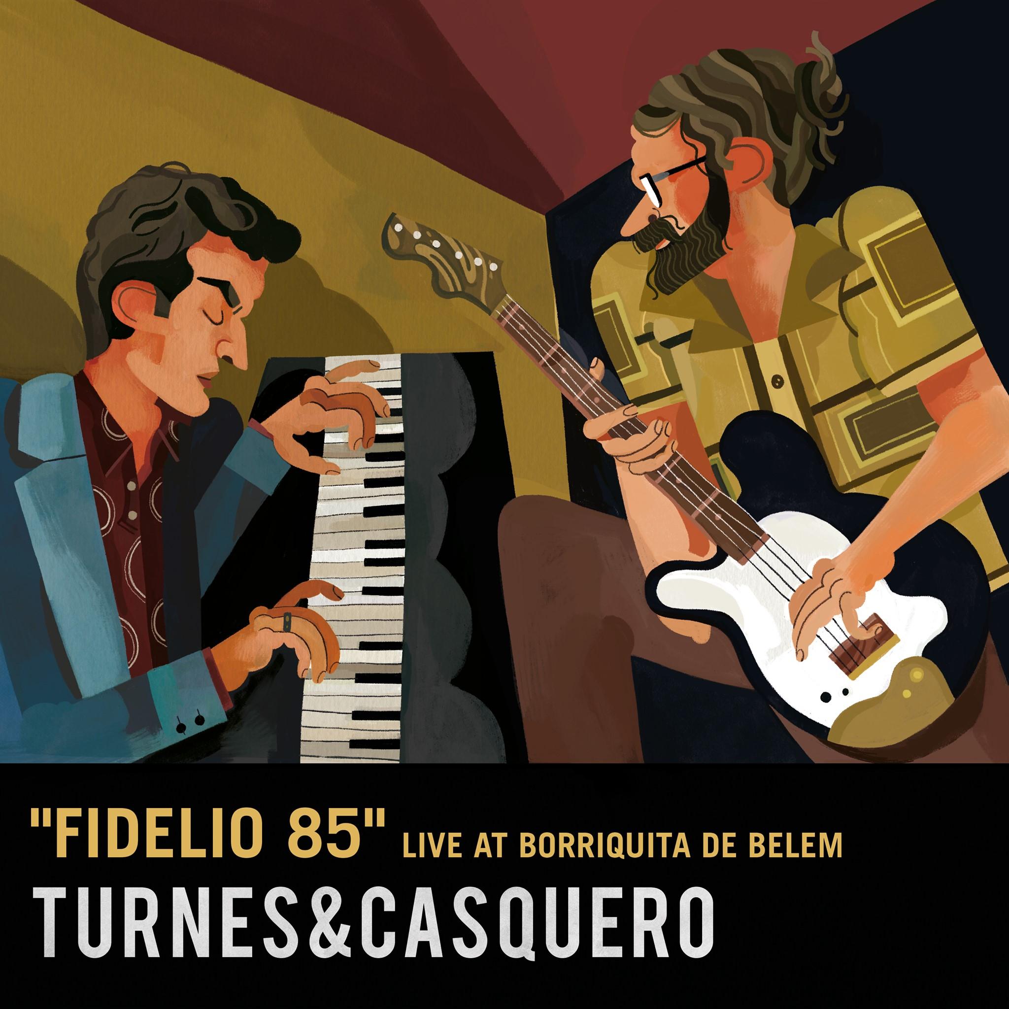 Turnes e Casquero apostan polo son ao vivo en <i>Fidelio 85</i>