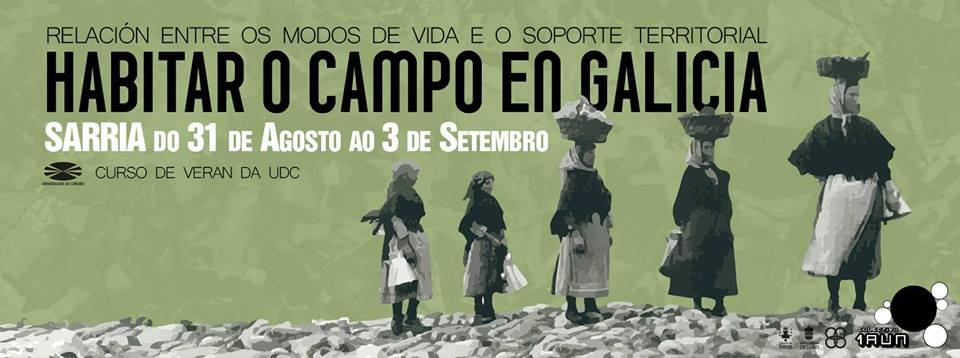 O curso <i>Habitar o campo en Galicia</i> analiza as relacións entre modos e vida e territorio rural