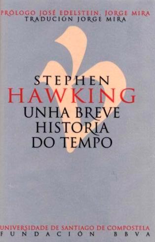 Jorge Mira traduce a 'Breve Historia do tempo' de Hawking ao galego