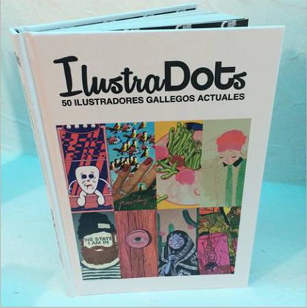 O proxecto <i>Ilustradots</i> amosa a forza e a variedade dos ilustradores galegos