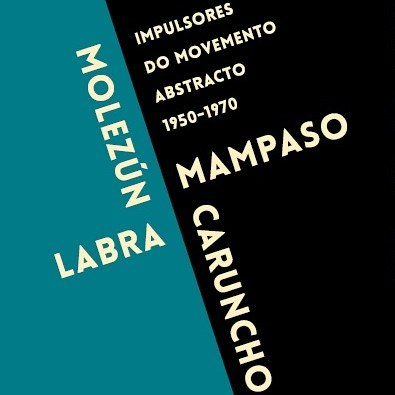Exposición: <i>Impulsores do movemento abstracto 1950-1970</I>