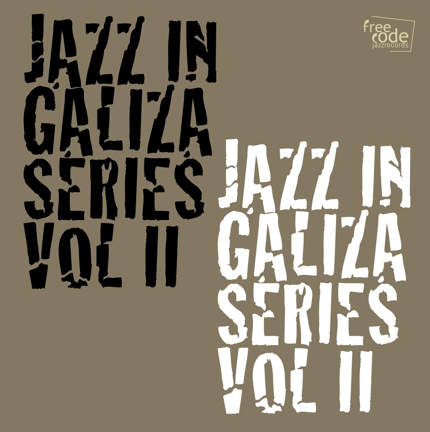 O <i>Jazz in Galiza Series</i> presenta o seu segundo volume