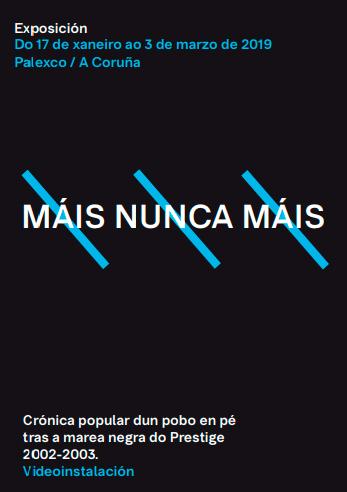 A exposición 'Máis Nunca Máis' amosa na Coruña a creación artística e popular xurdida das mobilizacións de 2002