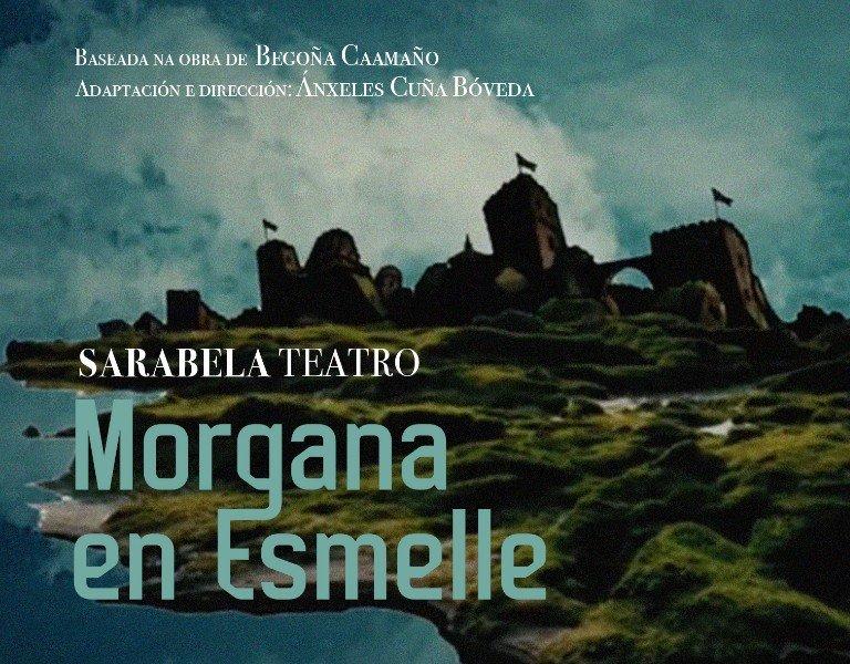 'Morgana en Esmelle' estréase este venres en Ourense