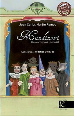 <i>Mundinovi</i>, de Juan Carlos Martín, mereceu un dos premios da entidade