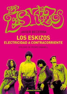 <i>Electricidad a contracorriente</i> recupera a banda Los Eskizos