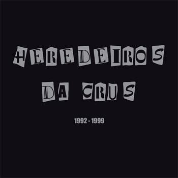 Heredeiros da Crus reeditan os seus catro primeiros discos