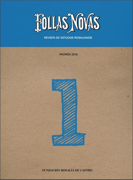 É a nova revista de estudos rosalianos da Fundación Rosalía de Castro