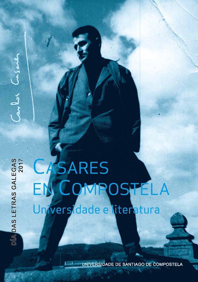 Casares en Compostela e as últimas conversas co autor en dous novos libros