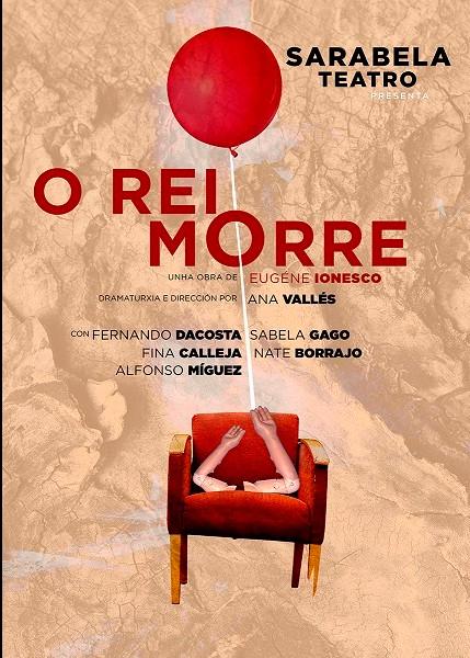 A obra 'O rei morre' estrearase o día 15 en Ourense