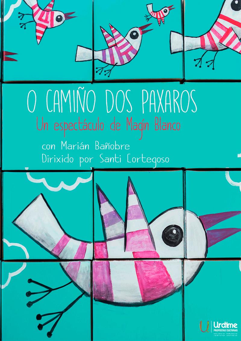 A produción conta coa interpretación de Marian Bañobre e a dirección artística de Santiago Cortegoso