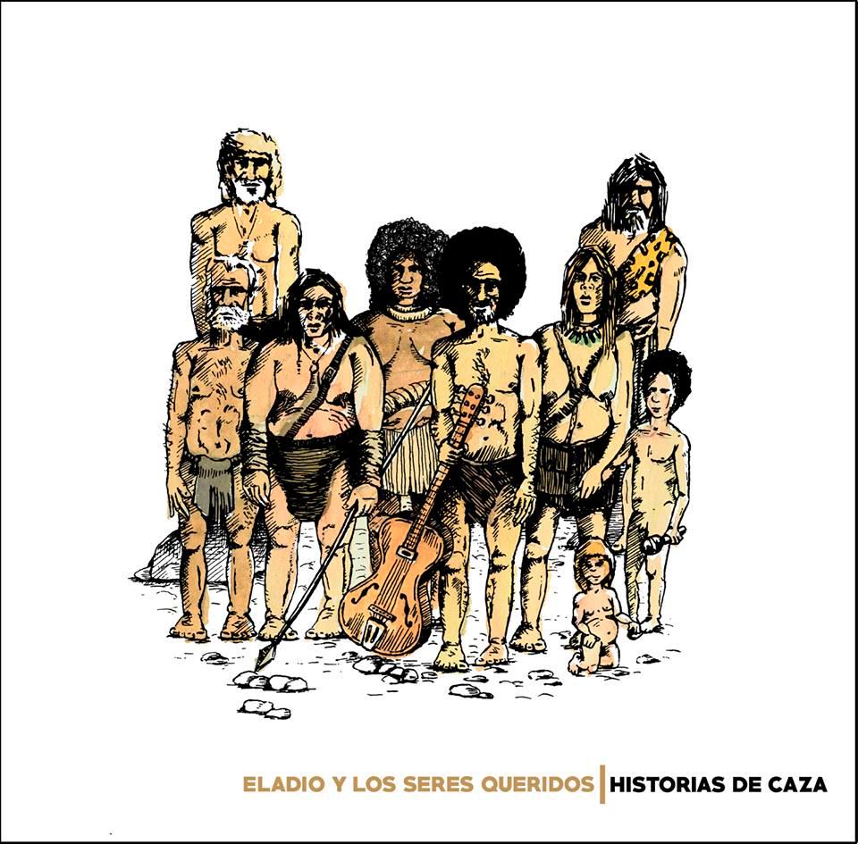 <i> Historias de caza</i> Eladio y los Seres Queridos (Autoeditado)