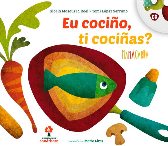 O novo libro-disco da formación achega a cociña saudable ás crianzas