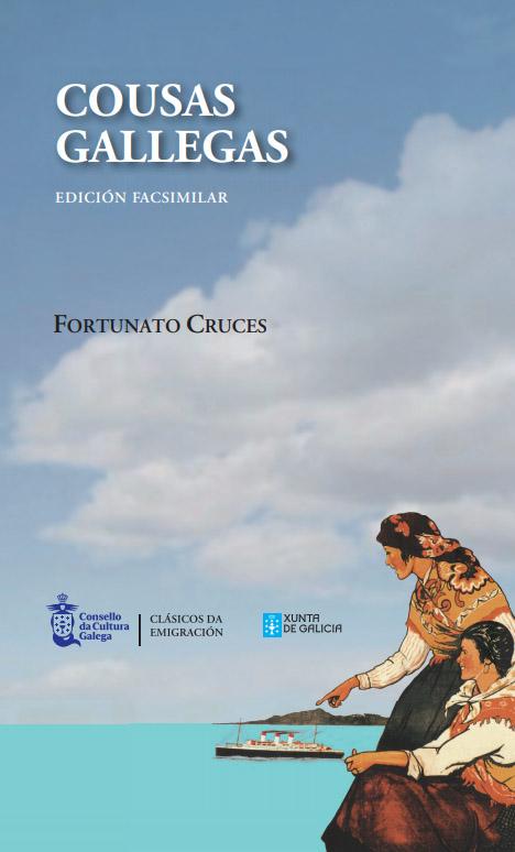 Edicións dixitais do xornalista Fortunato Cruces ou as cartas en galego de Antonio Fernández Morales entre as descargas