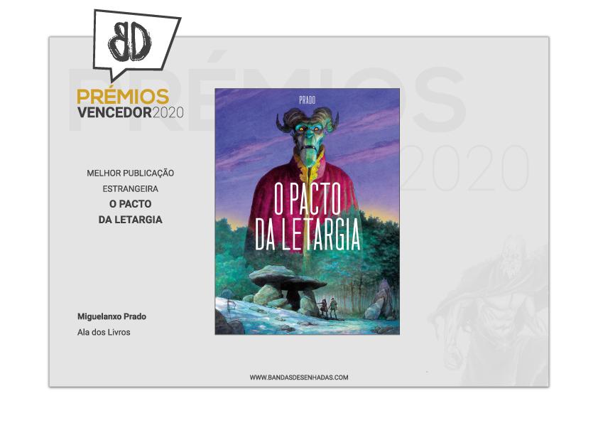 A edición lusa de <i>O pacto do letargo</i> recibiu os premios á mellor obra estranxeira e mellor ilustración