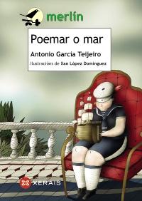 A súa obra <i>Poemar o mar</i> está publicada por Xerais