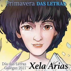 A RAG presenta a Primavera das Letras dedicada a Xela Arias