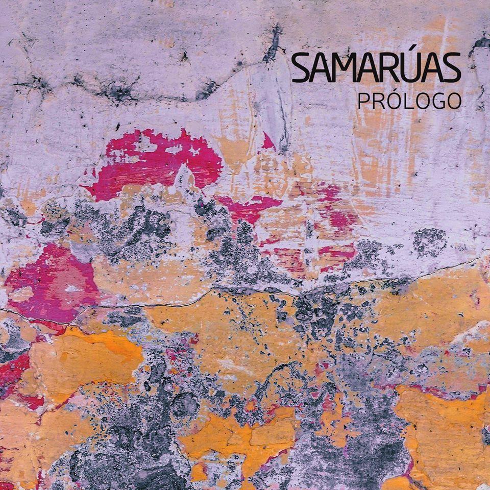 Samarúas bota a andar con <i>Prólogo</i>