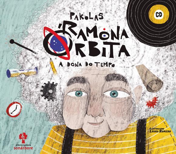 Pakolas conta e canta a historia de 'Ramona Órbita, a dona do tempo'
