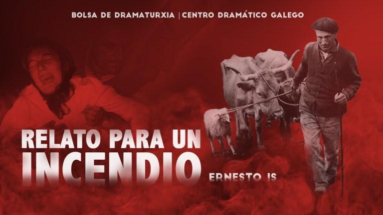A súa peza <i>Relato para un incendio</i> desenvolverase nunha coprodución do Centro Dramático Galego