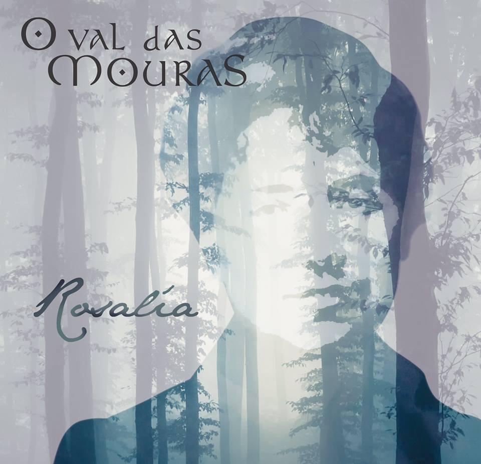O Val das Mouras homenaxea a Rosalía no seu primeiro disco